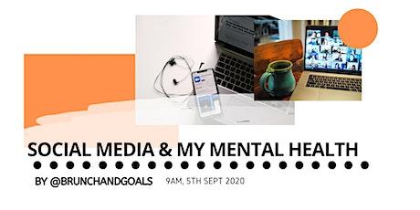 Social Media & Mental Health   Brunch & Goals tickets