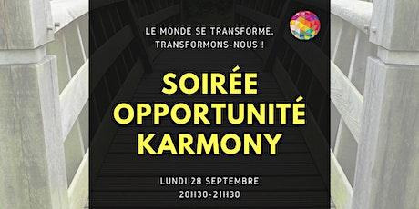 Soirée opportunité KARMONY -  Septembre (en ligne) billets