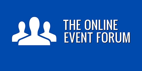 The Online Event Forum tickets