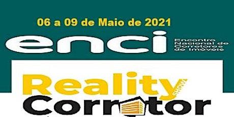 ENCI - Reality Show Corretores  em Barra de São Miguel Alagoas ingressos