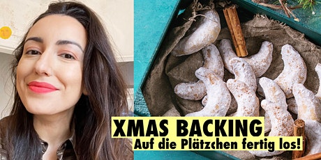 X-MAS BACKING - Vegan Backen mit Yelda Yilmaz Tickets