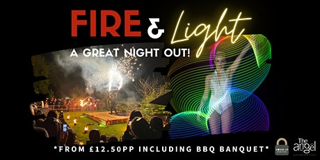 The Angel Hotel's Fire & Light Extravaganza (Evening Sitting) tickets