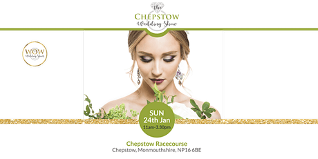 The Chepstow Wedding Show 24th January 2021 tickets