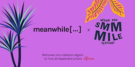 Stand de créateurs éco-responsables Meanwhile au Festival Smmmile (gratuit) billets