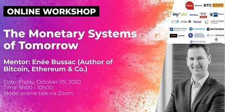 The Monetary Systems of Tomorrow (Online Workshop) tickets