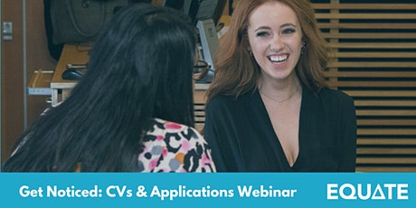 Get Noticed: CVs & Applications Webinar tickets