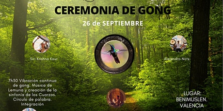 CEREMONIA de GONG tickets