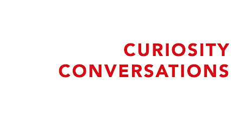 Curiosity Conversations, an introduction tickets