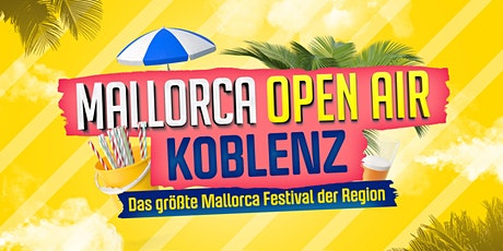 Mallorca Open Air // Koblenz Tickets