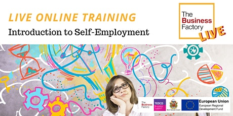 LIVE ONLINE – Introduction to Self-Employment – The Basics 10am to 1pm tickets