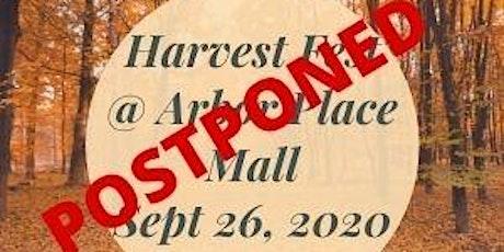 POSTPONED!!!! Harvest Fest @ Arbor Place Mall tickets