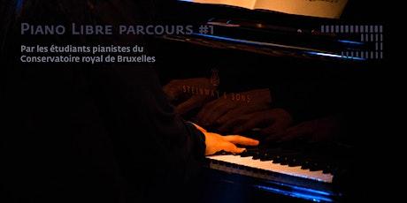 Piano Libre parcours #1 billets