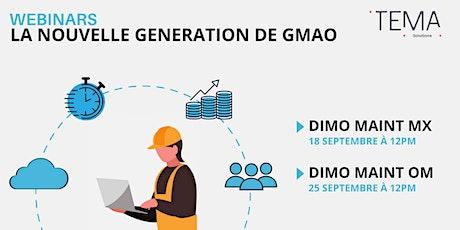 Dimo Maint Webinaire : la GMAO nouvelle génération! billets