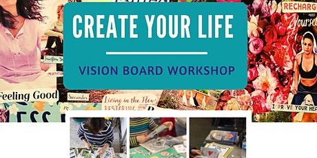 Create Your Life Vision Board Workshop and Party tickets