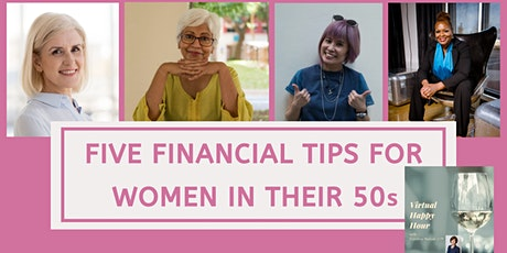 Five Financial Tips For Women In Their 50s: Happy Hour with Caroline tickets
