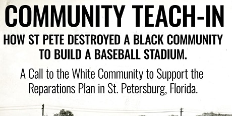 The Tomb: Teach-In on How St Pete Destroyed a Black Community to Build Trop tickets