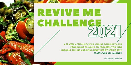 2021 REVIVE ME CHALLENGE - 12 weeks to a healthier lifestyle tickets