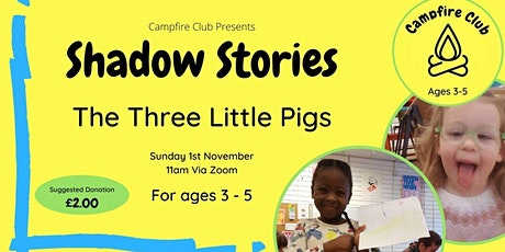 Shadow Stories - Three Little Pigs tickets