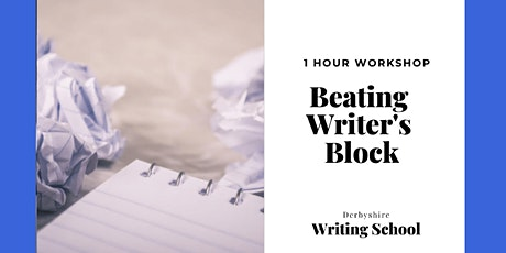 Beating Writer's Block - Online Workshop tickets