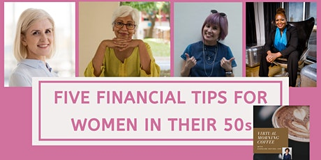 Five Financial Tips For Women In Their 50s: Morning Coffee with Caroline tickets