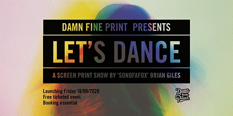 """Let's Dance"" by Brian Giles AKA.Sonofafox tickets"