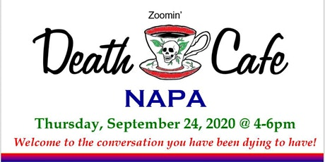 Death Café Napa ~ September 2020 tickets