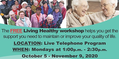 Living Healthy Workshop: A Live Telephone Class (Free) tickets