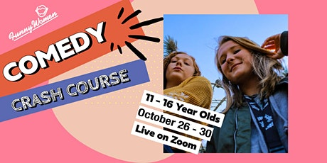 Comedy Crash Course 11 - 16 Year Olds tickets