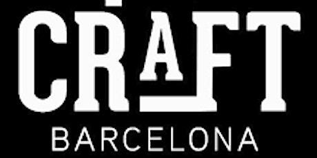 Craft Barcelona entradas