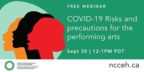 COVID-19 Risks and precautions for the performing arts. tickets