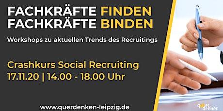 Mitarbeiter online finden & binden - Crashkurs Social Recruiting tickets