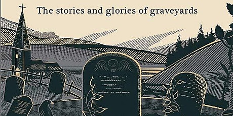 A Tomb With a View: The Stories and Glories of Graveyards tickets