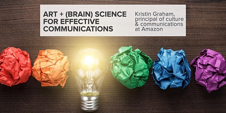Webinar: The Art and (Brain) Science of Effective Communications tickets