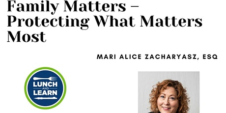 Family Matters – Protecting What Matters Most tickets