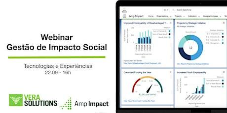 Webinar sobre Gestão de Impacto Social: Tecnologias e Experiências ingressos