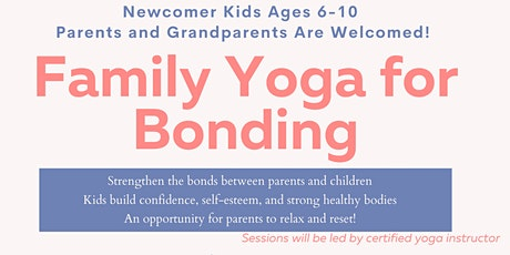 Free Yoga Class-Family Yoga For Bonding tickets