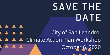 City of San Leandro Climate Action Plan Workshop No. 2 tickets