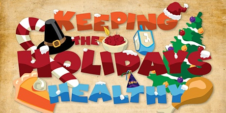 Boomers Back To Health Series:  Healthy Holidays tickets
