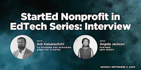 [StartEd's Not-For-Profit Investor Series] Angela Jackson of New Profit tickets