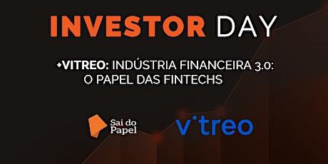 [Investor Day + Vitreo] Indústria financeira 3.0: o papel das fintechs ingressos