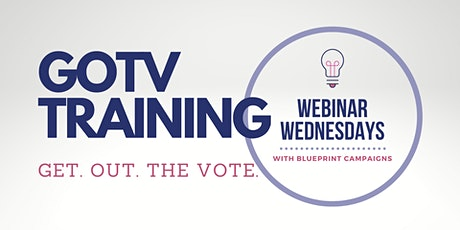 Get Out the Vote Training with Blueprint Campaigns tickets