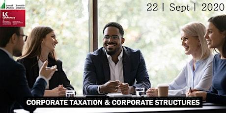 Webinar - Corporate Taxation & Corporate Structures : Logan Katz tickets