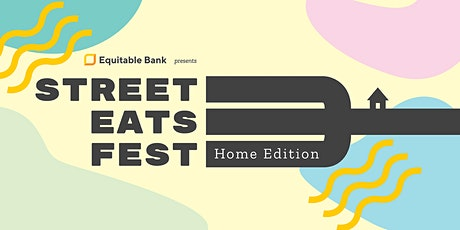 Street Eats Fest - Home Edition tickets