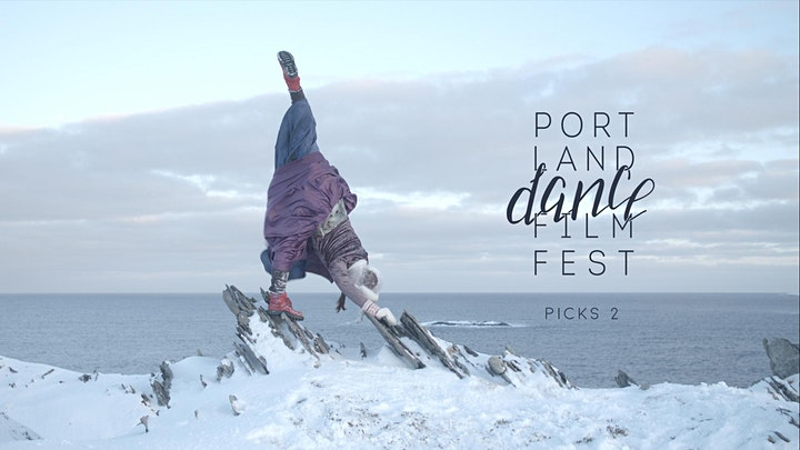 Festival Pass - Portland Dance Film Fest 2020 image