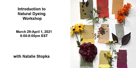 Introduction to Natural Dyeing Virtual Workshop tickets
