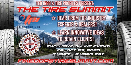 Ted Ings Presents  FIXED OPS ROUNDTABLE: The Tire Summit, Virtual Event tickets