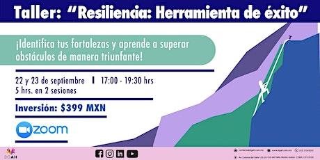 """Taller: """"Resiliencia: herramienta para el éxito"""" boletos"""