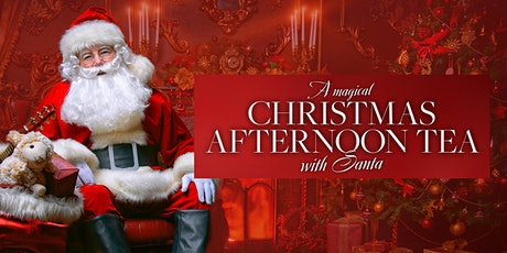 A Magical Christmas Afternoon tea with Santa