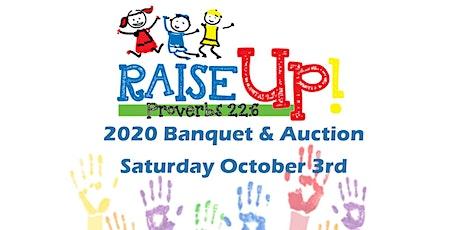 Raise Up Banquet & Auction Fundraiser tickets