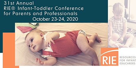 RIE® 31st Annual Infant-Toddler Conference for Parents and Professionals tickets